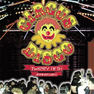 Album Circus Disco 25th Anniversary