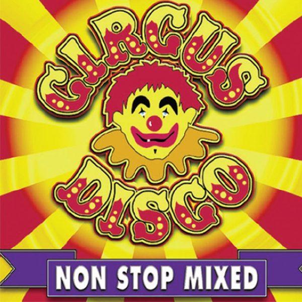 Album Circus Disco Non Stop Mixed
