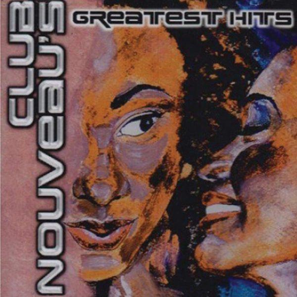 Club Nouveau album Greatest Hits