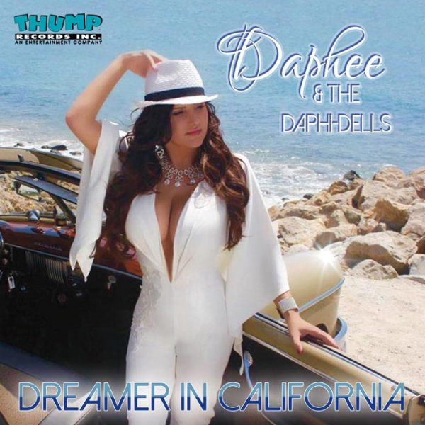 Daphee and The Daphi Dells album Dreamer In California
