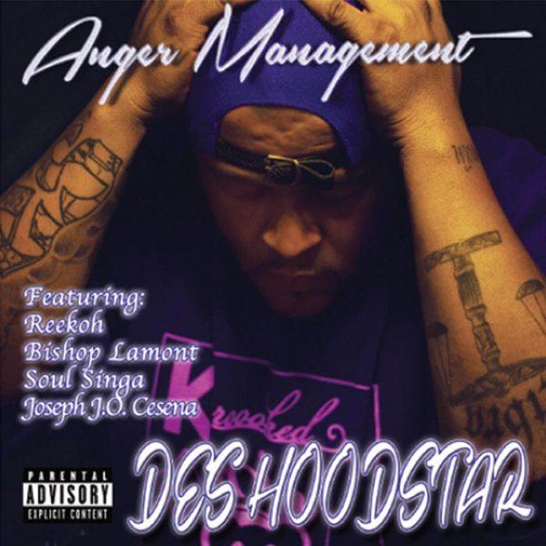Des Hoodstar album Anger Management