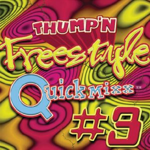 Album Thump'n Freestyle QuickMixx volume 3