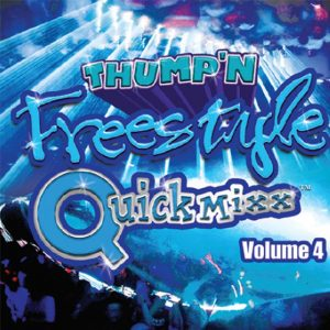 Album Thump'n Freestyle QuickMixx volume 4