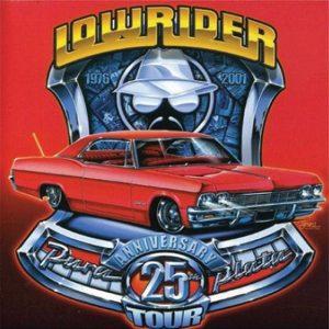 Album Lowrider 25 Anniversary Tour