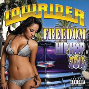 Lowrider Freedom Hip Hop 2015