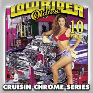 Lowrider Oldies volume 10