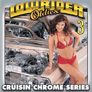 Lowrider Oldies volume 3