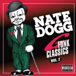 Album Nate Dogg G-Funk Classics volume 2
