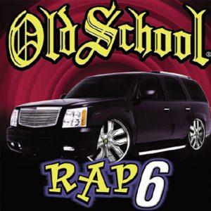 Album Old School Rap 6