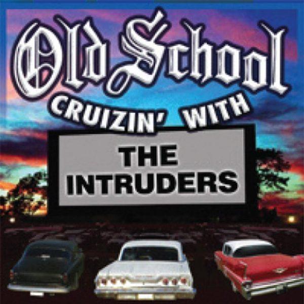 The Intruders album Old School Cruizin' With The Intruders
