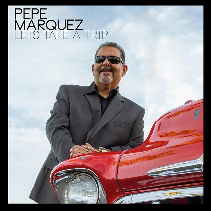 Pepe Marquez album Let's Take A Trip