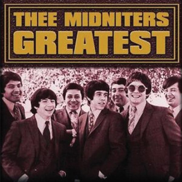 Thee Midniters album Greatest Hits