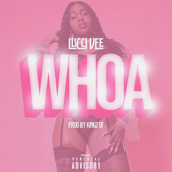 Image Lucci Vee single Whoa