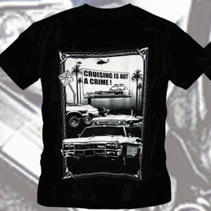 T-Shirt Cruising Is Not A Crime
