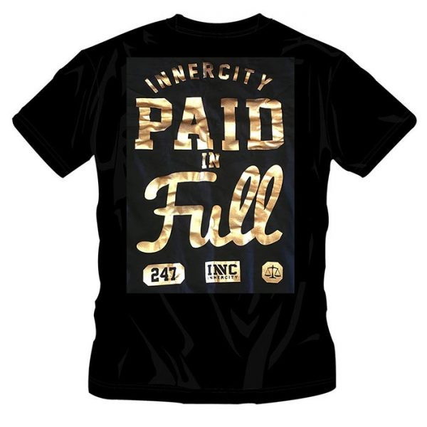 T-Shirt Paid In Full