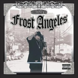 Frost album Welcome To Frost Angeles