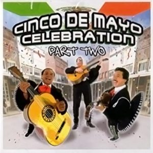 ALBUM CINCO DE MAYO CELEBRATION 2