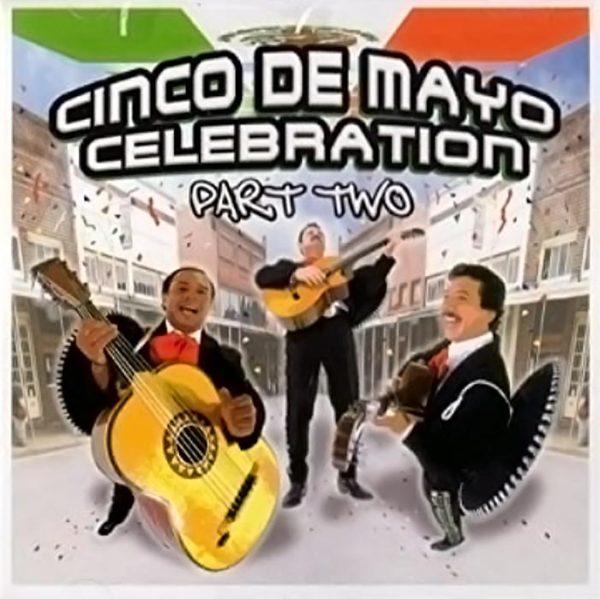 ALBUM CINCO DE MAYO CELEBRATION 2
