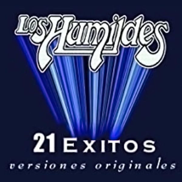 ALBUM LOS HUMILDES 21 EXITOS