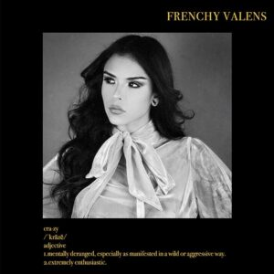 Frenchy Valens - Crazy