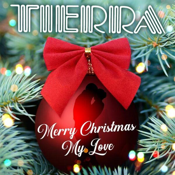 tierra merry christmas my love single