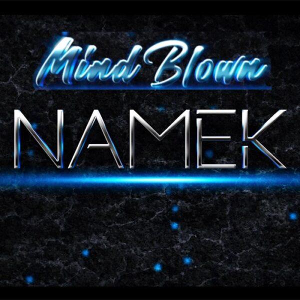NAMEK Mind Blown video