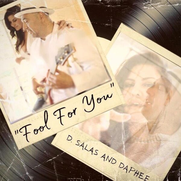 "D. Salas and Daphee single ""Fool For You"""